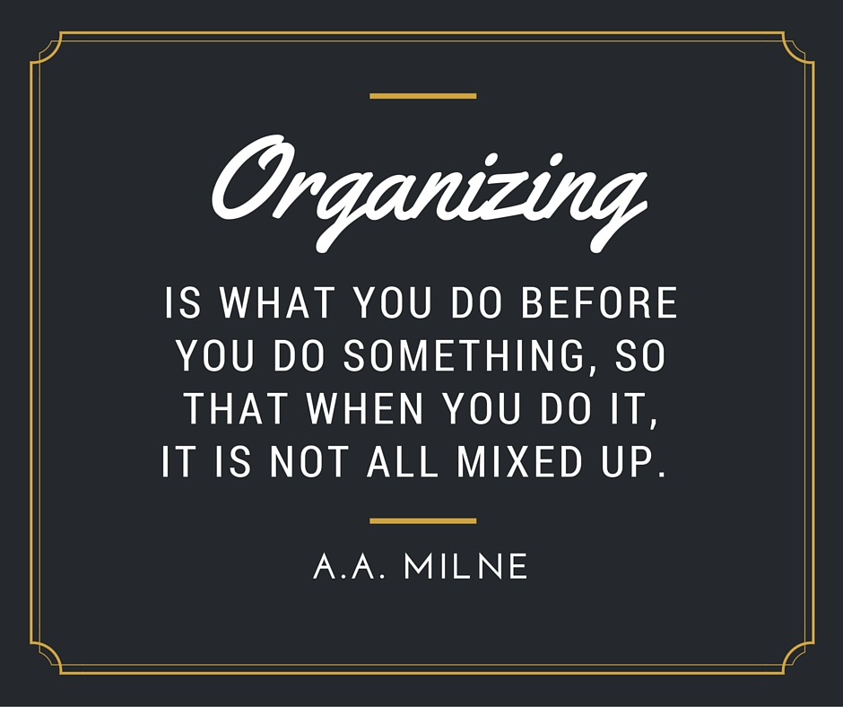 Inspiring Quotes To Get Organized